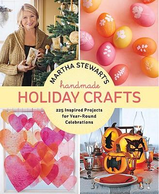 Martha Stewart's Handmade Holiday Crafts By Martha Stewart Living Magazine (COR)