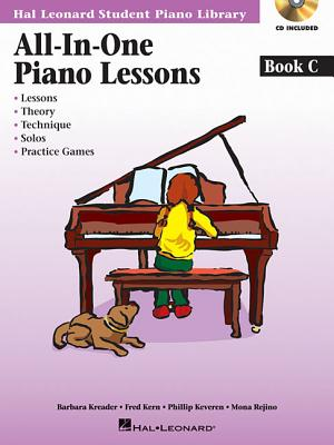 All-in-one Piano Lessons Book C By Kern, Fred/ Kreader, Barbara/ Keveren, Phillip/ Rejino, Mona