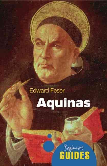 Aquinas By Feser, Edward